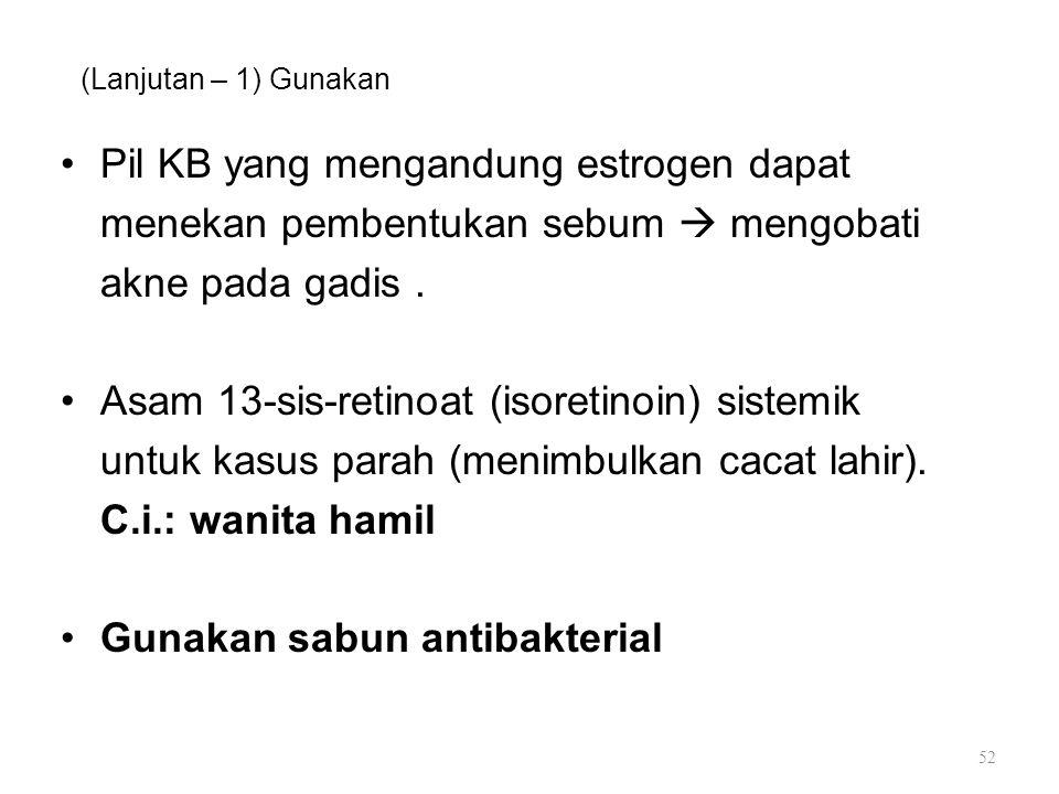 Pil KB yang mengandung estrogen dapat