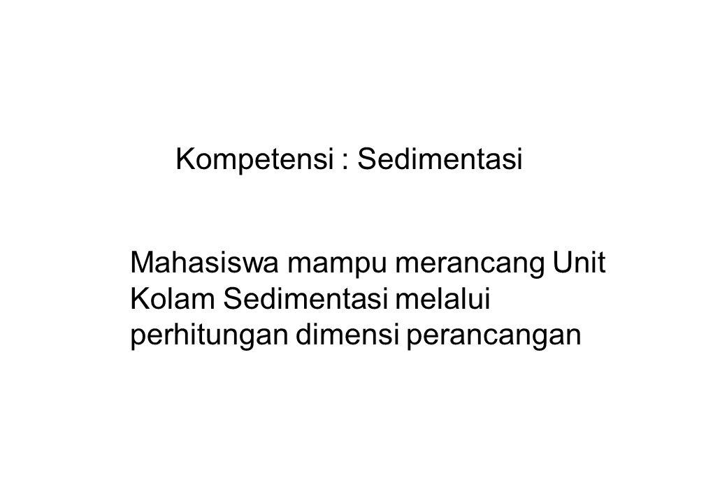 Kompetensi : Sedimentasi