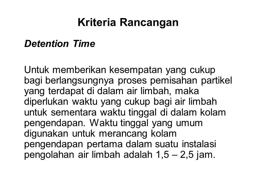 Kriteria Rancangan Detention Time