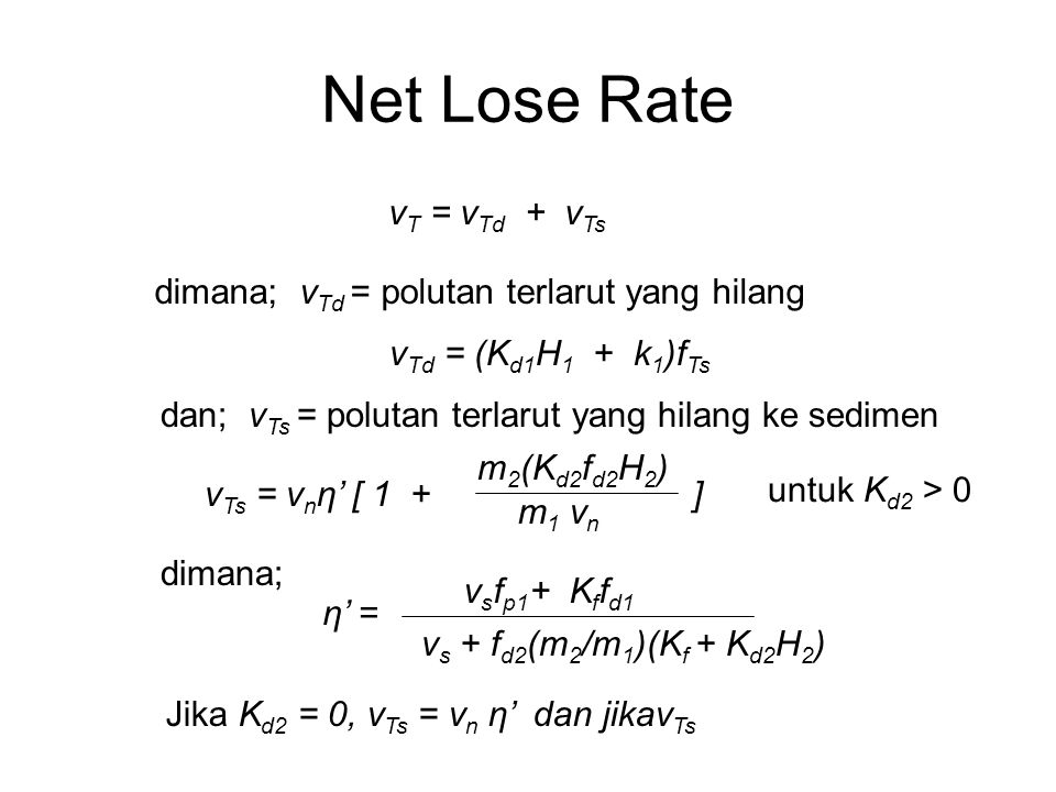 Net Lose Rate vT = vTd + vTs