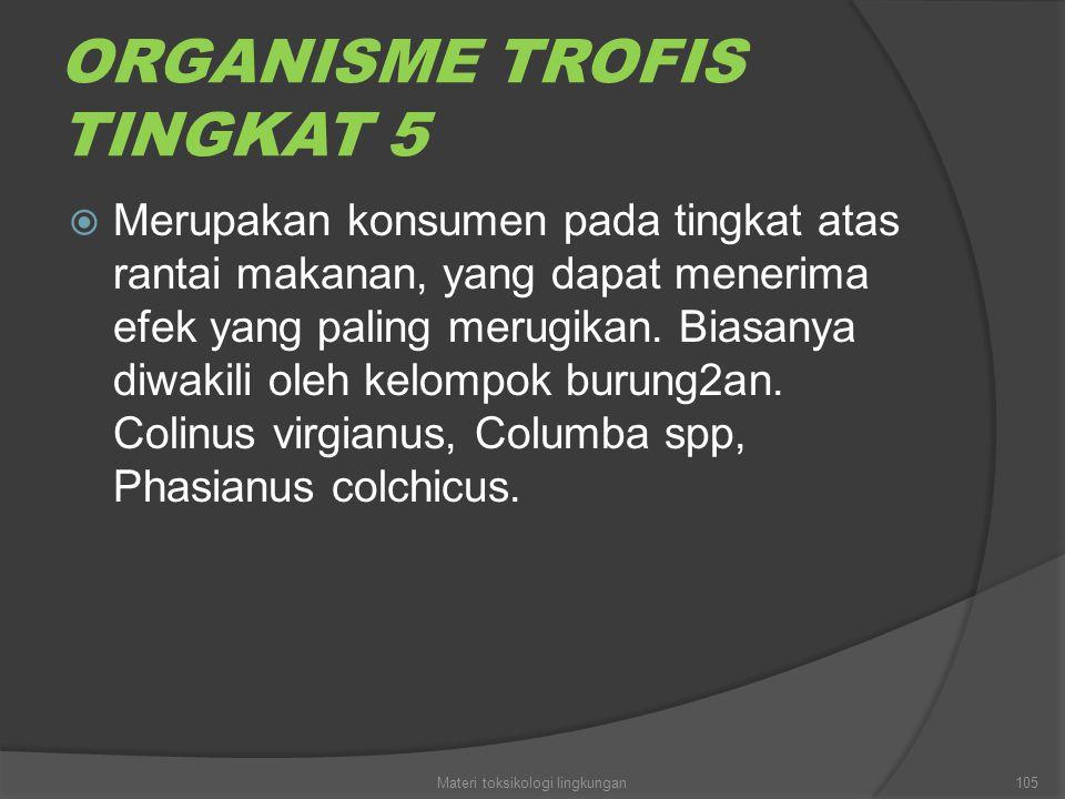 ORGANISME TROFIS TINGKAT 5