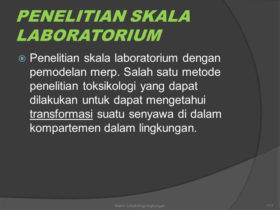 PENELITIAN SKALA LABORATORIUM
