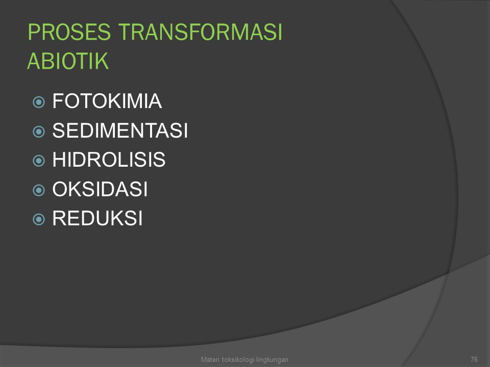 PROSES TRANSFORMASI ABIOTIK