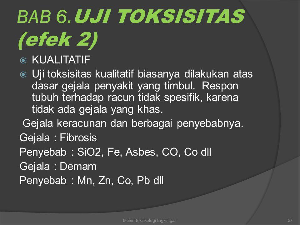 BAB 6.UJI TOKSISITAS (efek 2)