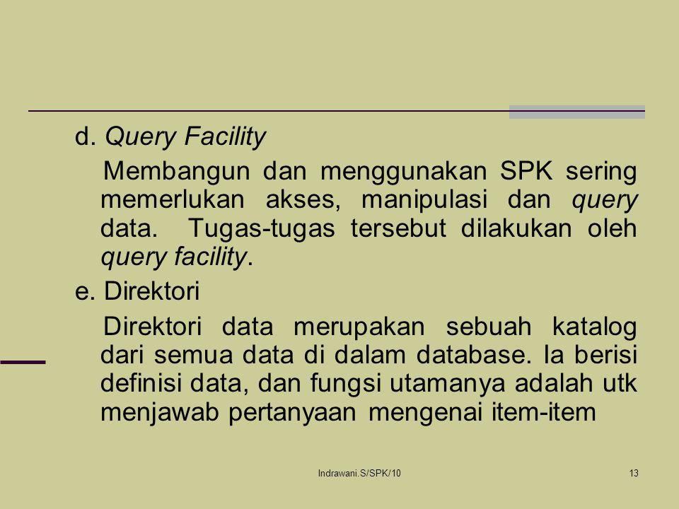 d. Query Facility