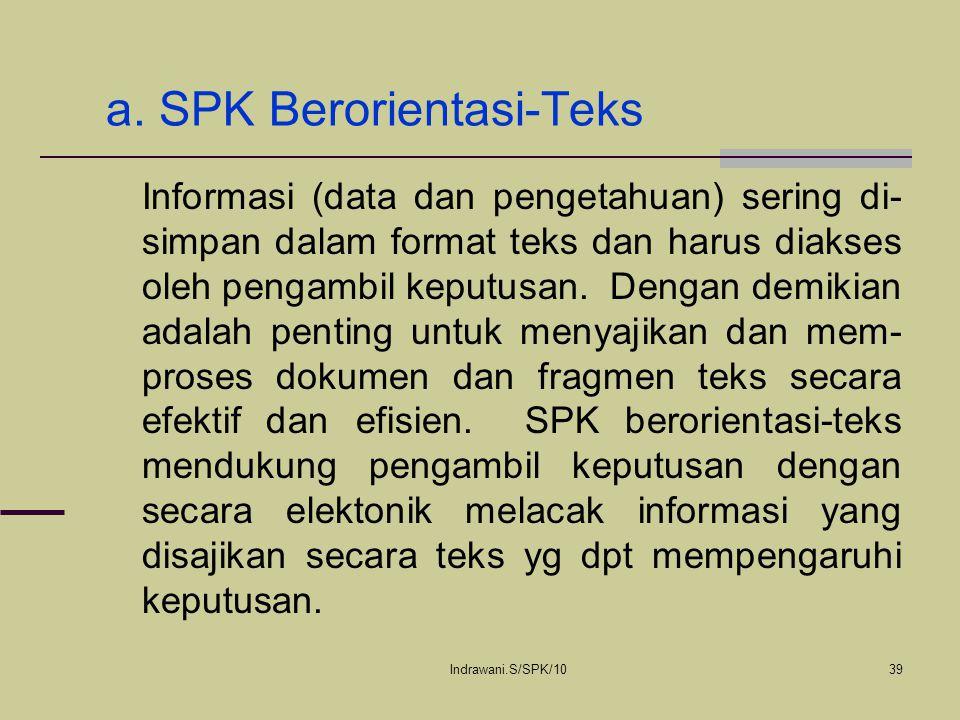 a. SPK Berorientasi-Teks