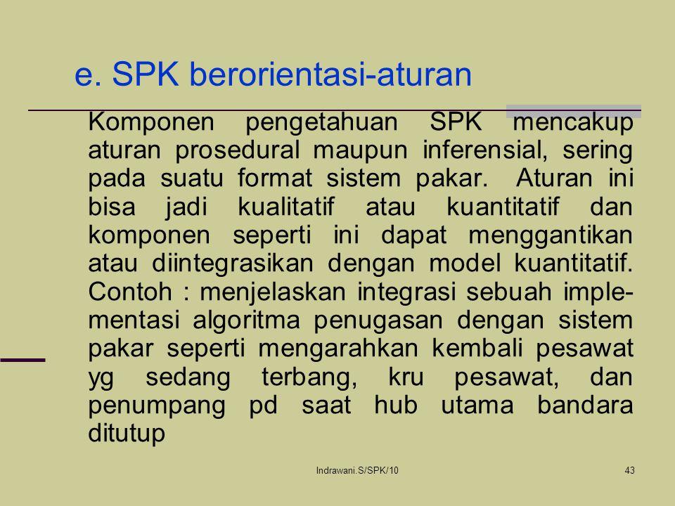 e. SPK berorientasi-aturan