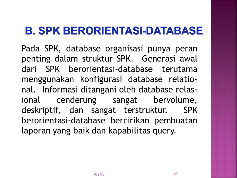 b. SPK berorientasi-database