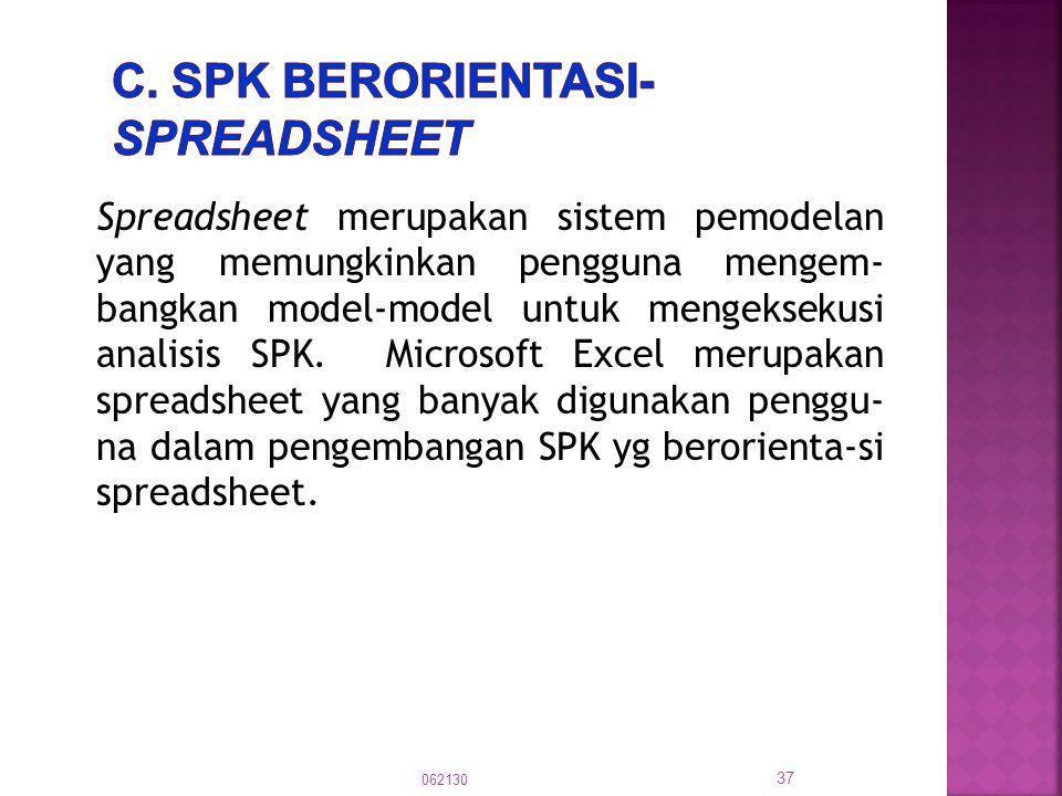 c. SPK berorientasi-spreadsheet