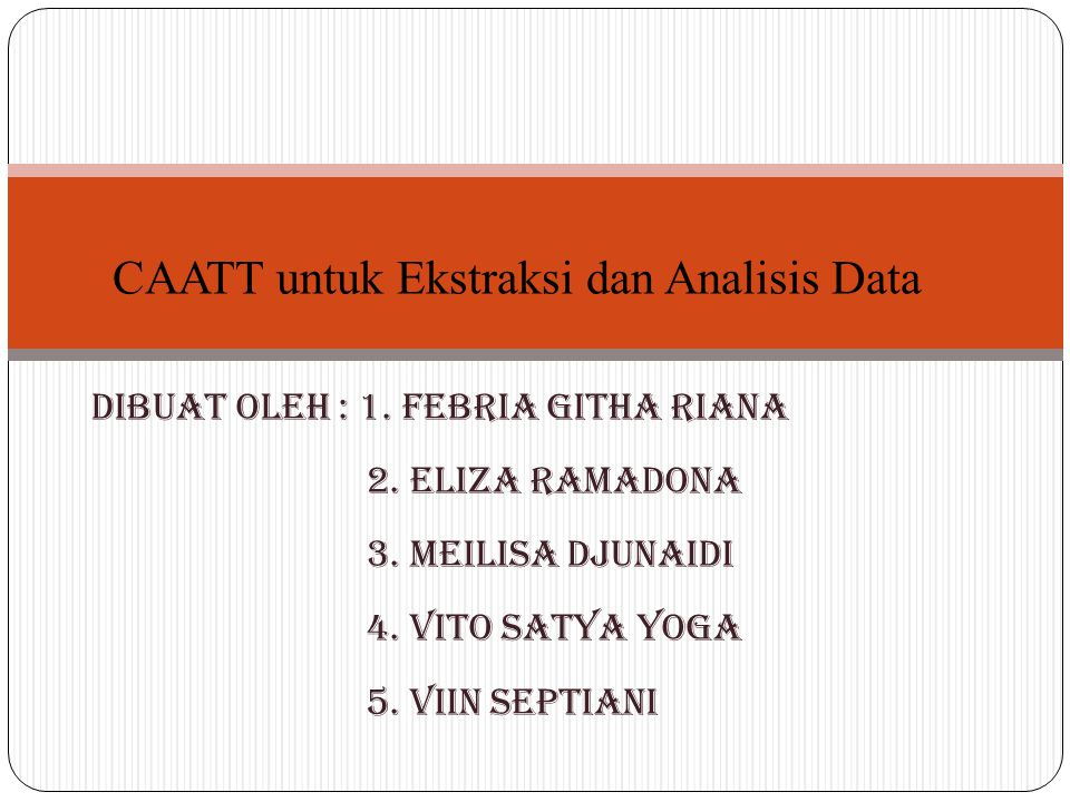 CAATT untuk Ekstraksi dan Analisis Data