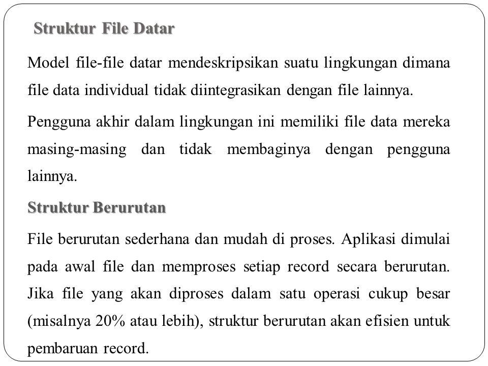 Struktur File Datar