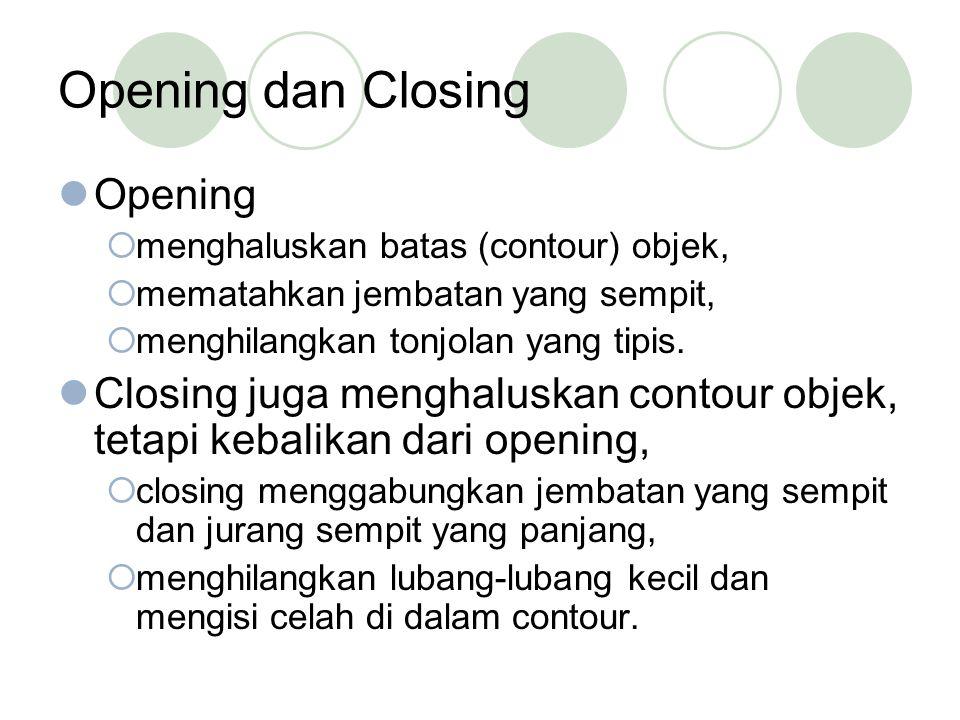 Opening dan Closing Opening
