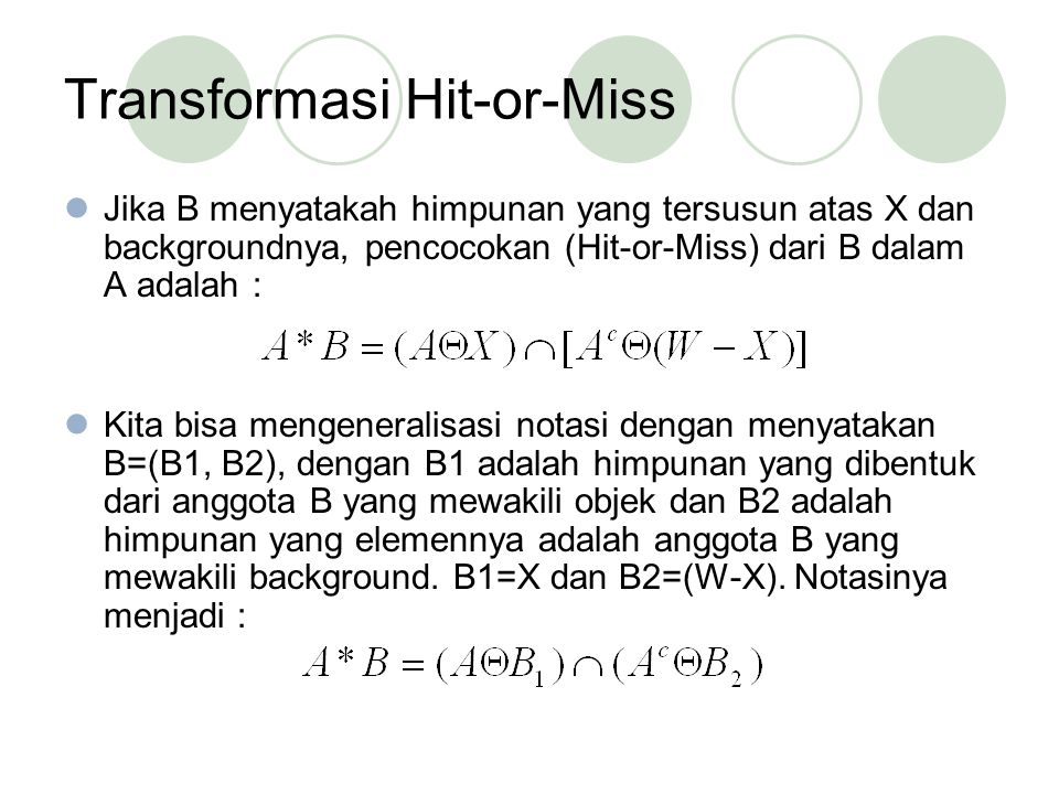 Transformasi Hit-or-Miss