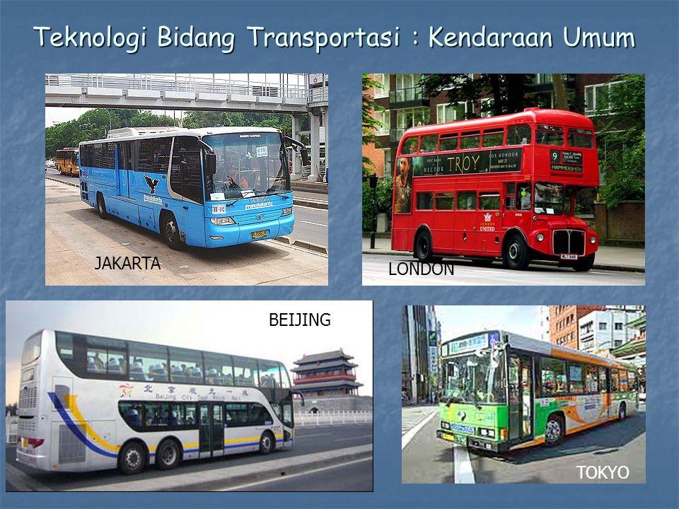Teknologi Bidang Transportasi : Kendaraan Umum