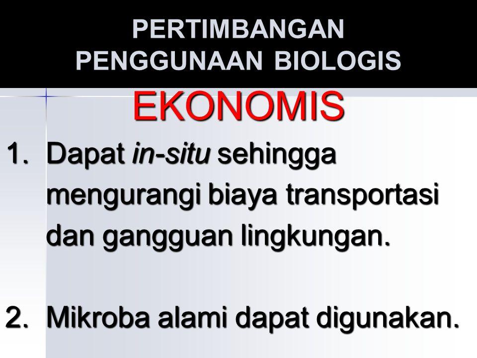 PERTIMBANGAN PENGGUNAAN BIOLOGIS