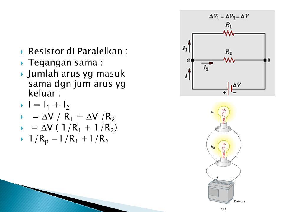 Resistor di Paralelkan :