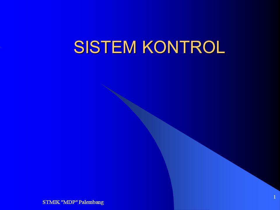 SISTEM KONTROL STMIK MDP Palembang