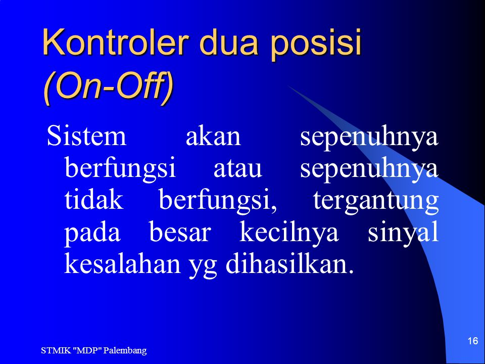 Kontroler dua posisi (On-Off)