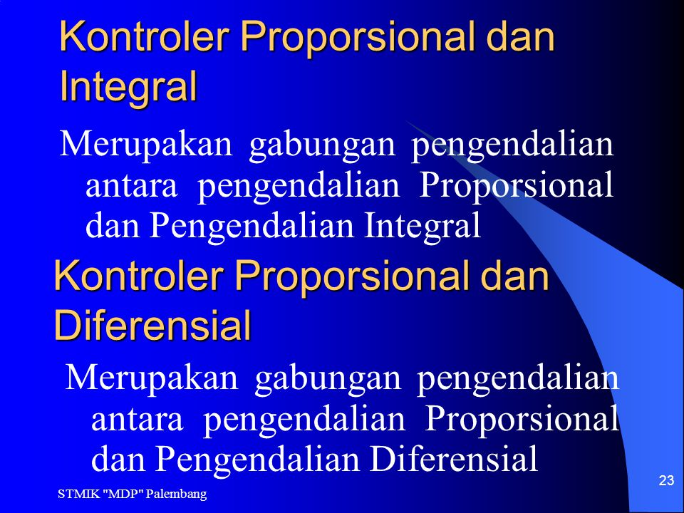 Kontroler Proporsional dan Integral