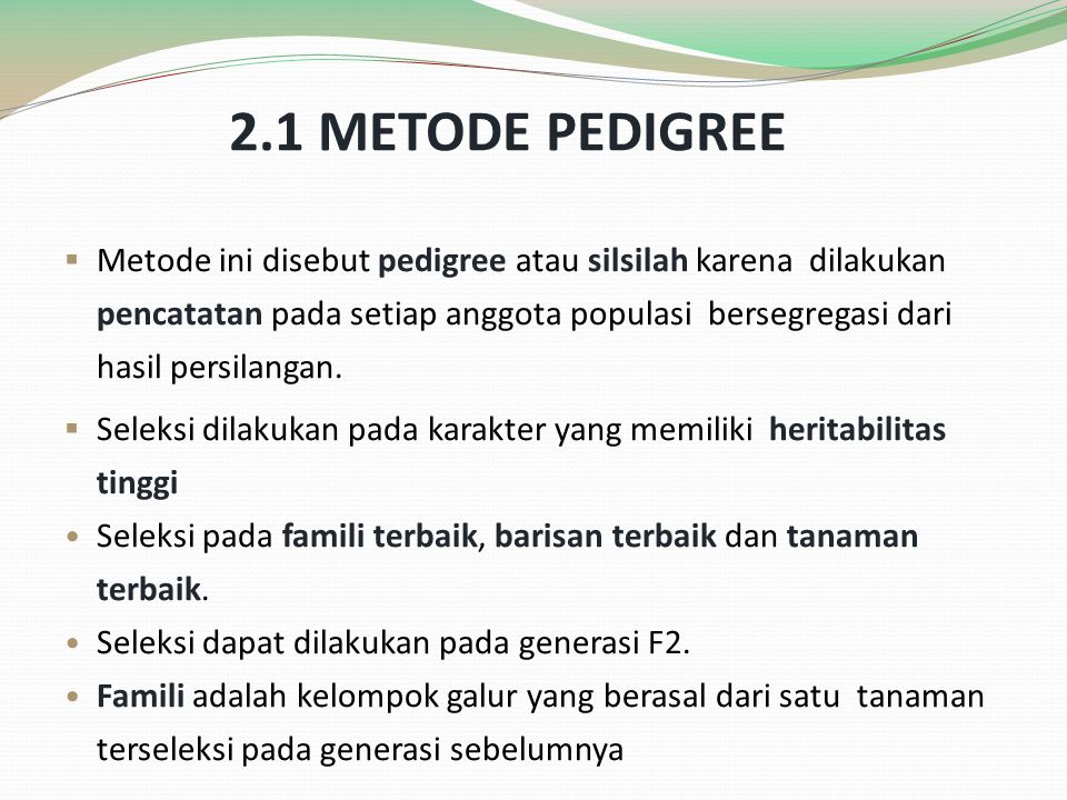 2.1 METODE PEDIGREE