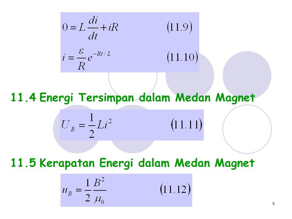 11.4 Energi Tersimpan dalam Medan Magnet