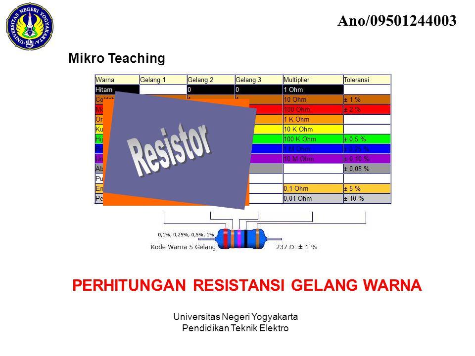 Resistor Ano/09501244003 PERHITUNGAN RESISTANSI GELANG WARNA