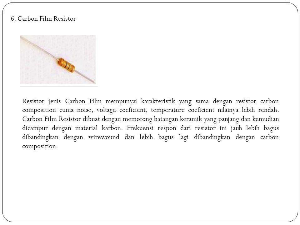 6. Carbon Film Resistor