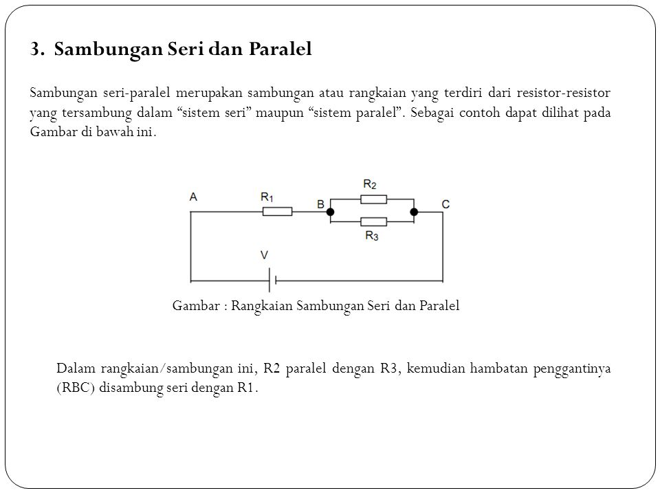 3. Sambungan Seri dan Paralel