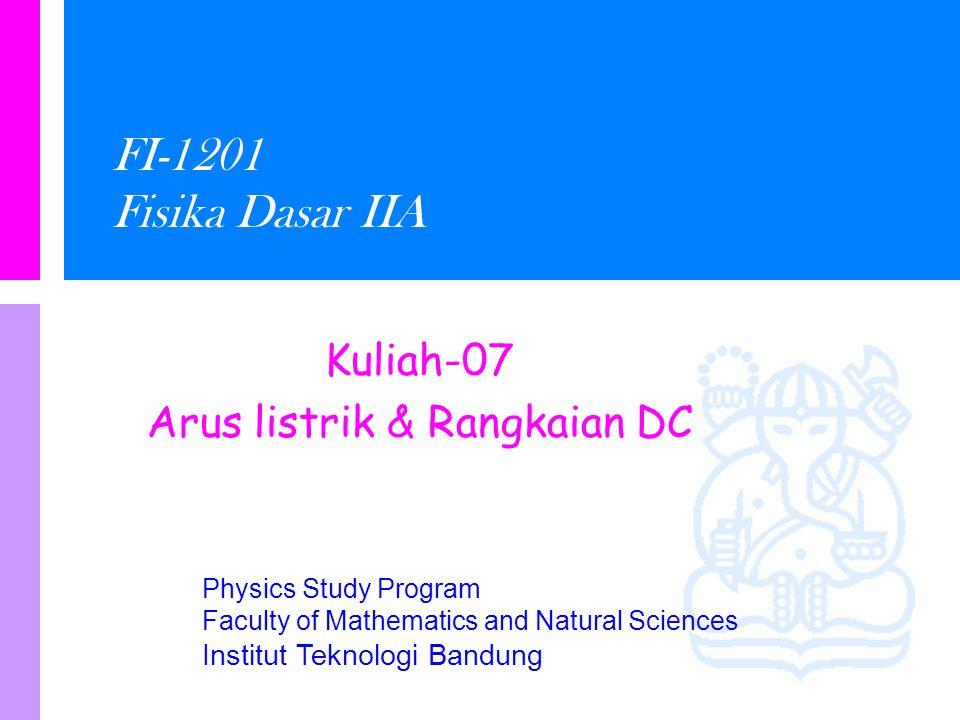 Kuliah-07 Arus listrik & Rangkaian DC