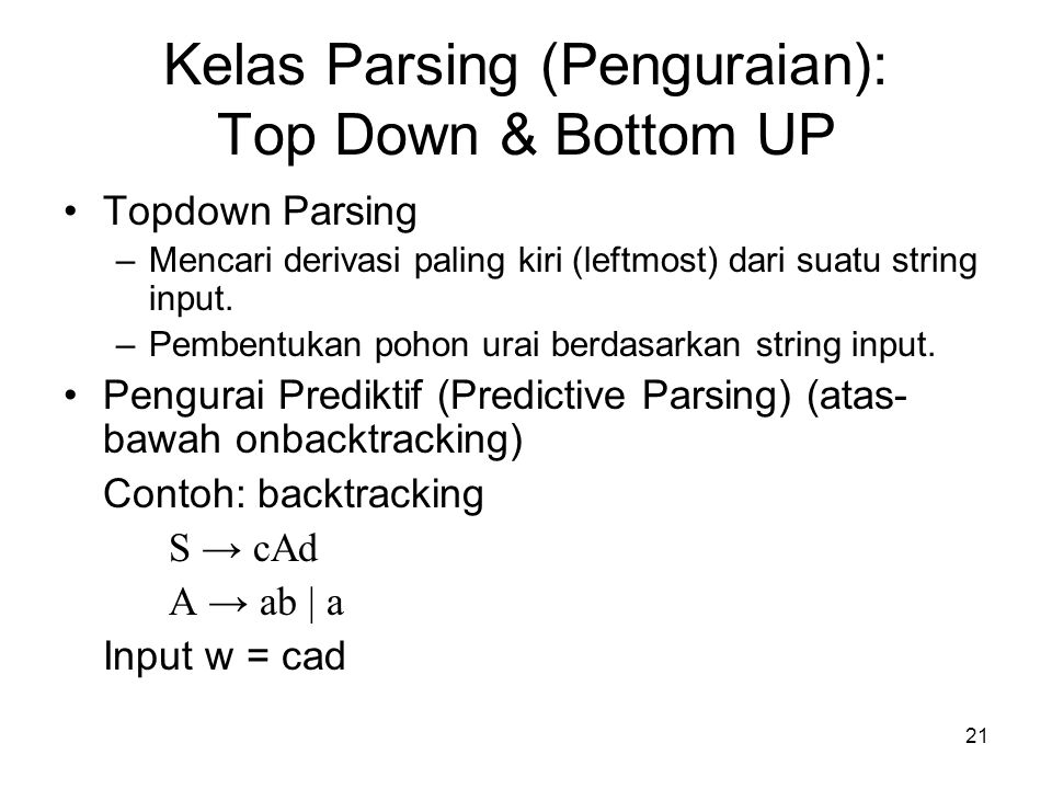 Kelas Parsing (Penguraian): Top Down & Bottom UP