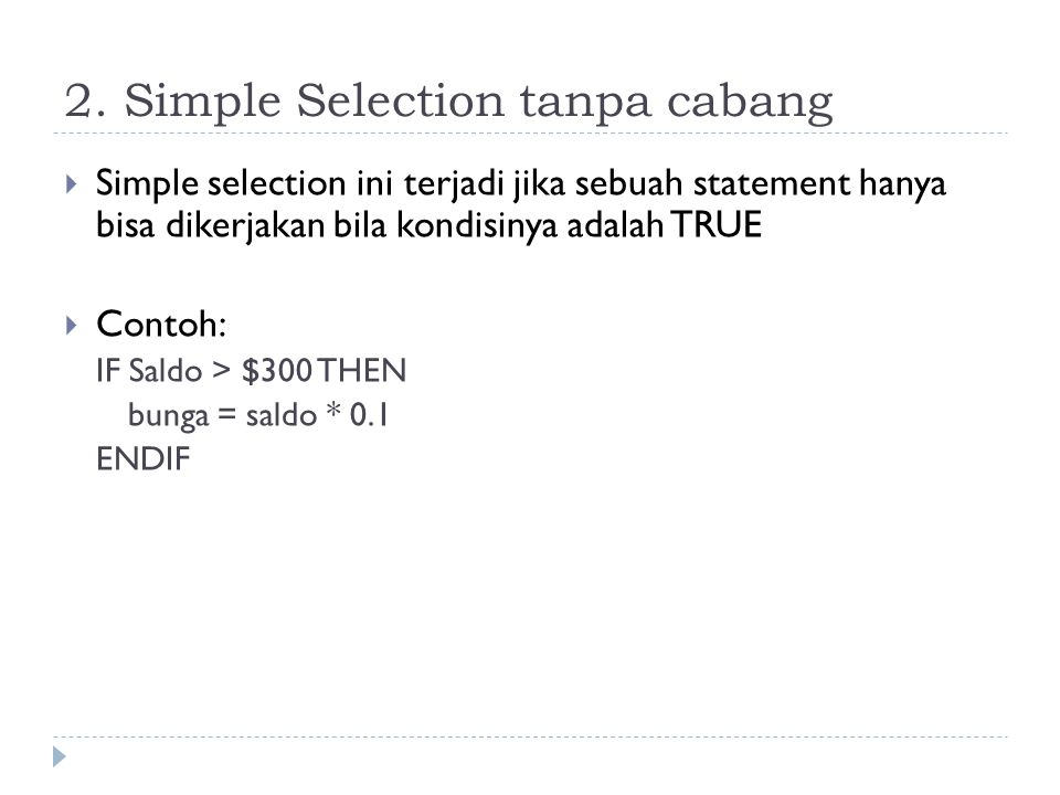 2. Simple Selection tanpa cabang