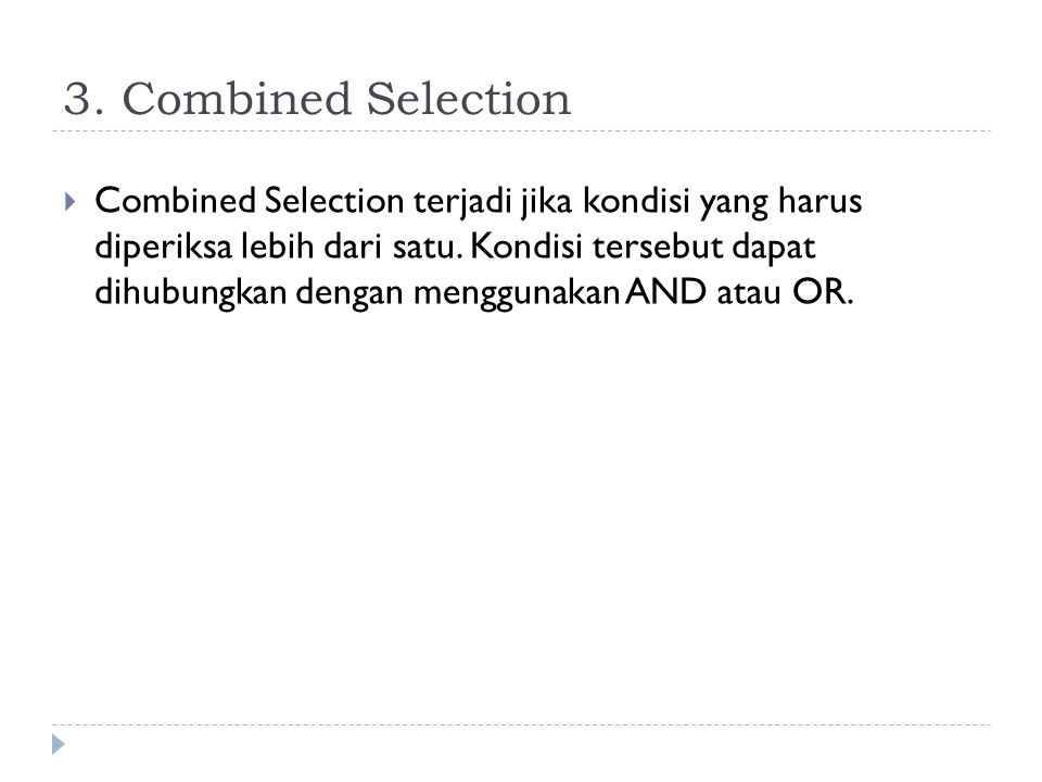3. Combined Selection