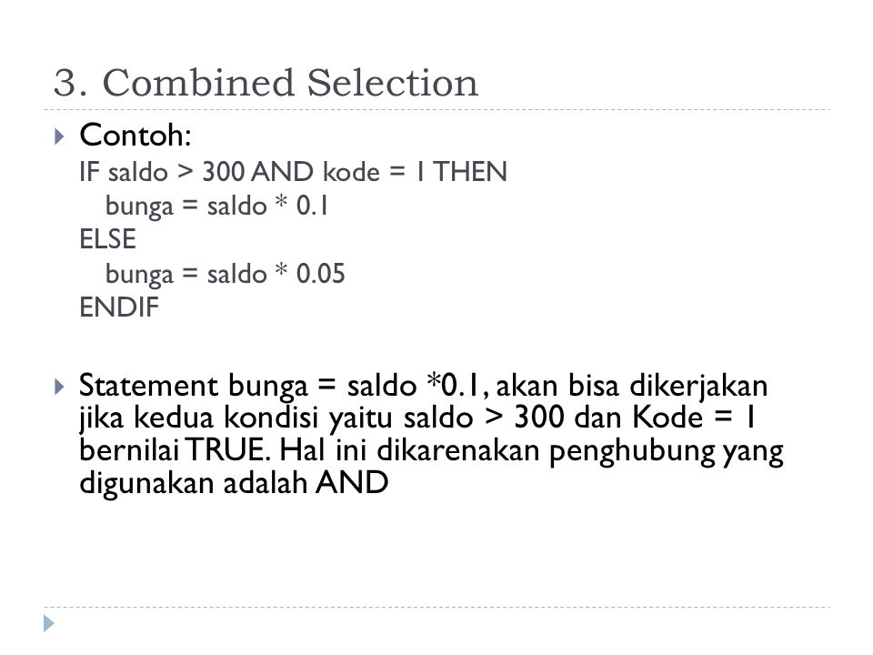 3. Combined Selection Contoh: