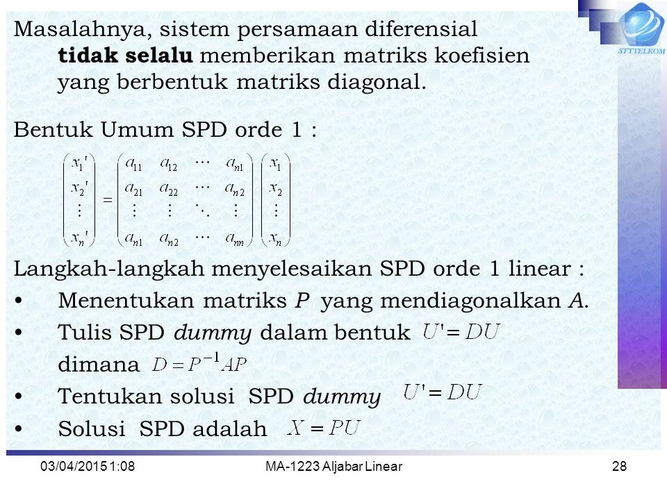 Langkah-langkah menyelesaikan SPD orde 1 linear :