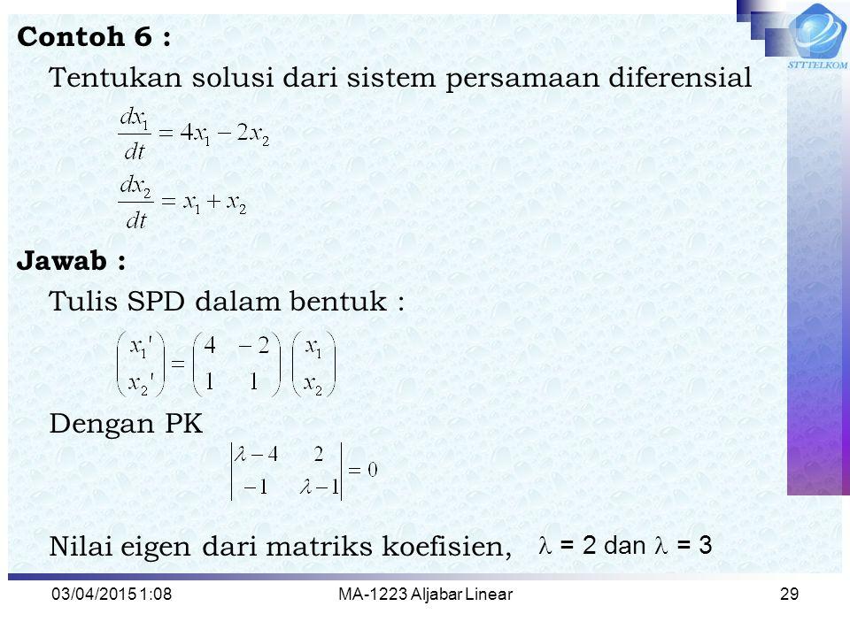 Tentukan solusi dari sistem persamaan diferensial