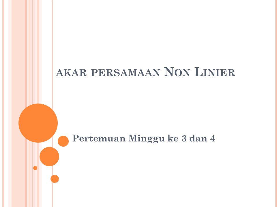 akar persamaan Non Linier