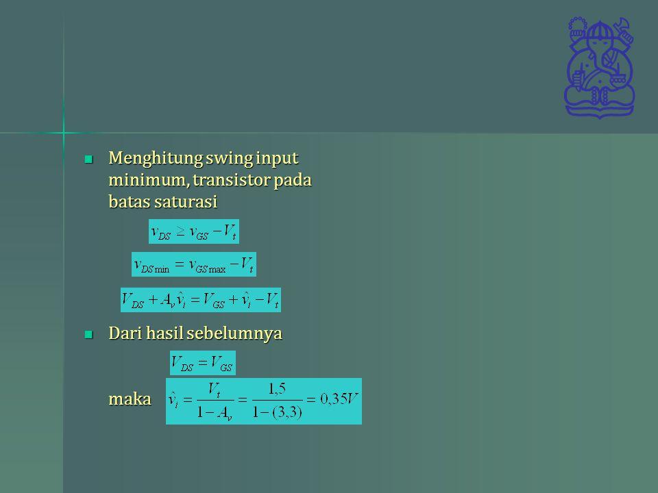 Menghitung swing input minimum, transistor pada batas saturasi