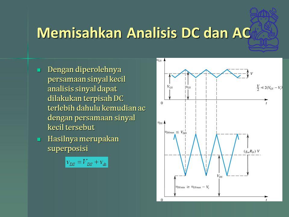Memisahkan Analisis DC dan AC