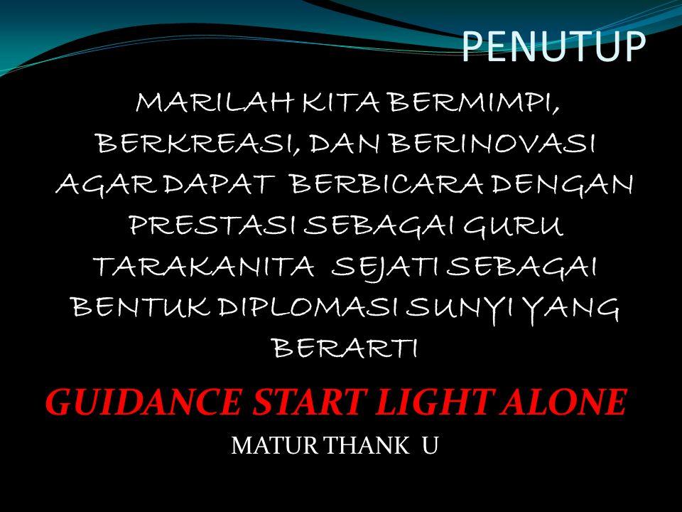 GUIDANCE START LIGHT ALONE