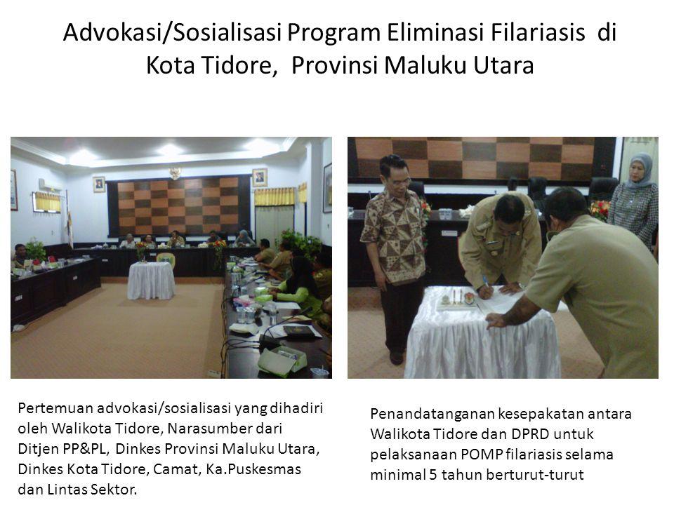 Advokasi/Sosialisasi Program Eliminasi Filariasis di Kota Tidore, Provinsi Maluku Utara