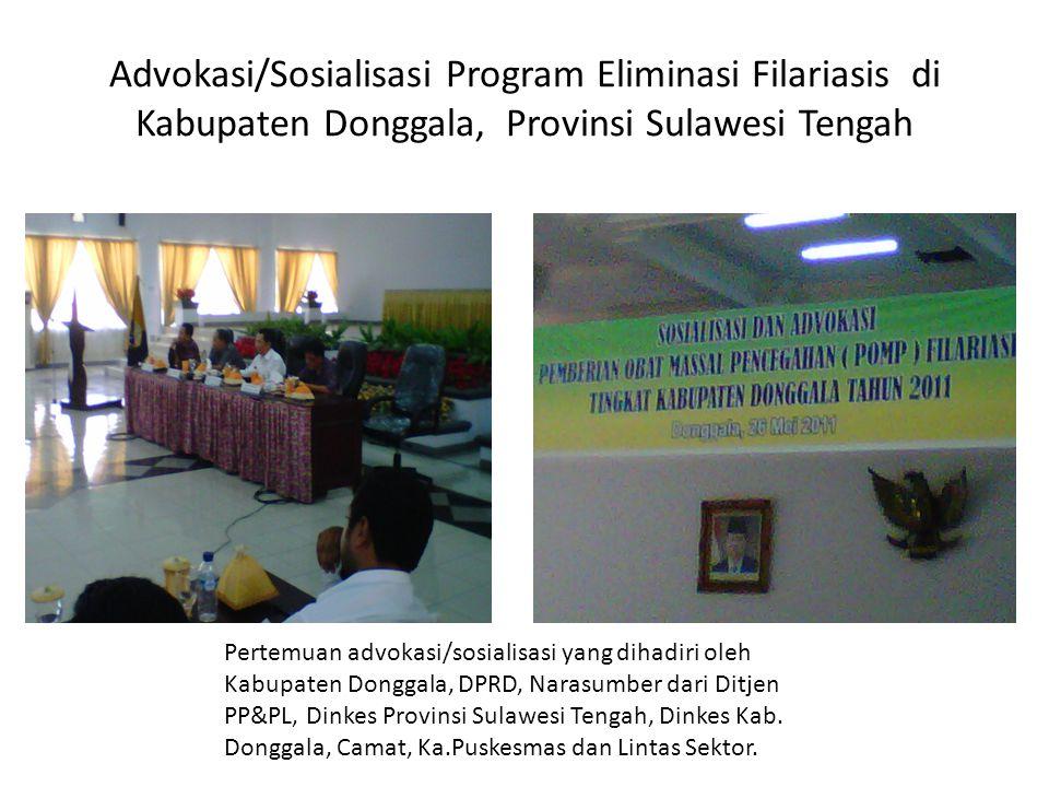Advokasi/Sosialisasi Program Eliminasi Filariasis di Kabupaten Donggala, Provinsi Sulawesi Tengah