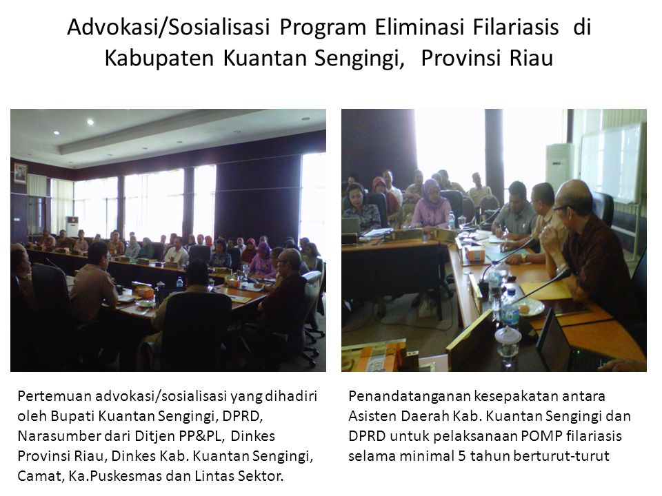 Advokasi/Sosialisasi Program Eliminasi Filariasis di Kabupaten Kuantan Sengingi, Provinsi Riau