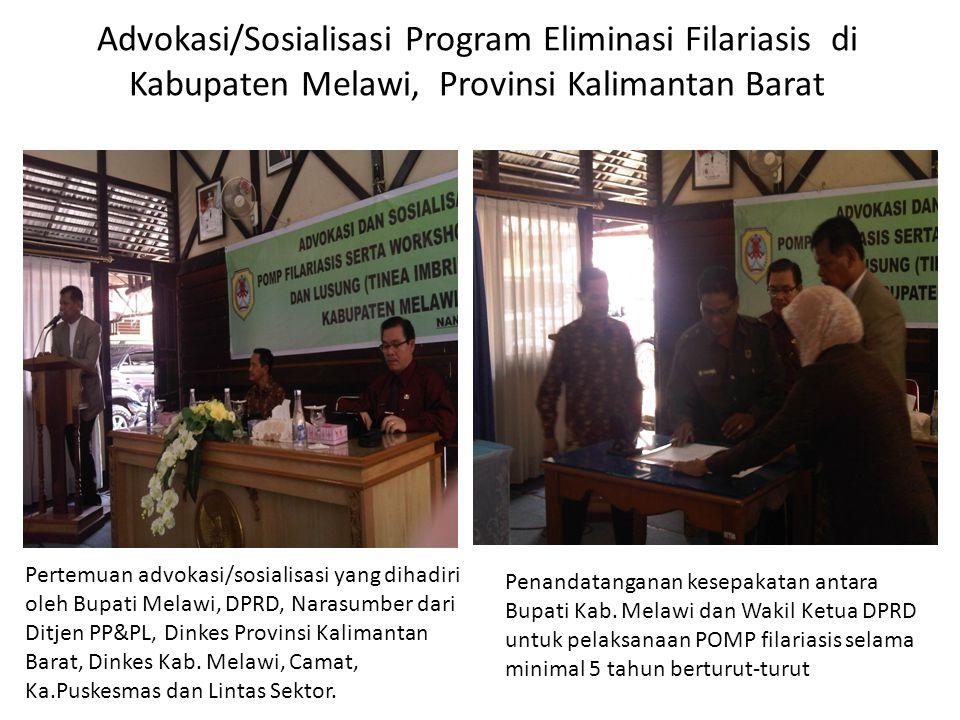 Advokasi/Sosialisasi Program Eliminasi Filariasis di Kabupaten Melawi, Provinsi Kalimantan Barat