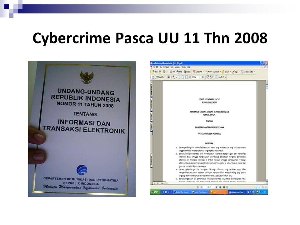 Cybercrime Pasca UU 11 Thn 2008
