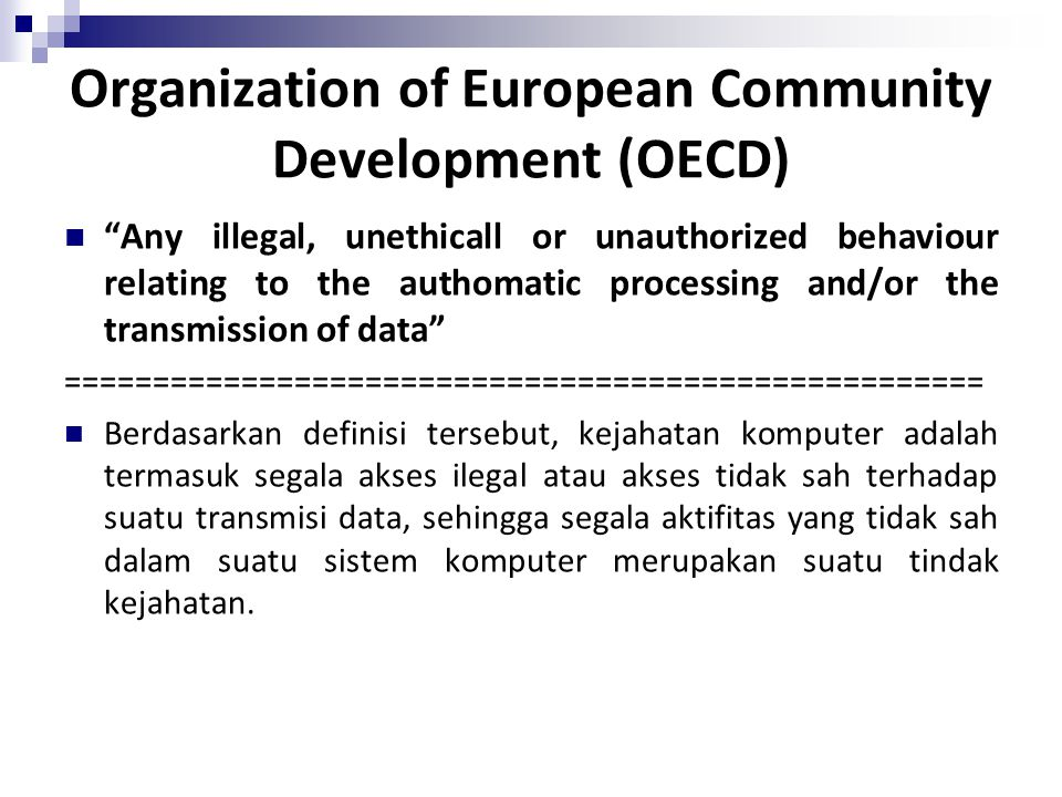 Organization of European Community Development (OECD)