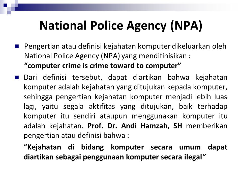 National Police Agency (NPA)