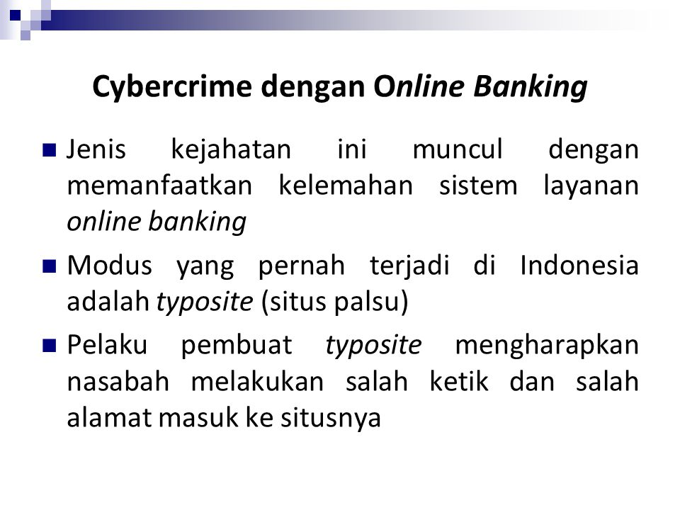 Cybercrime dengan Online Banking