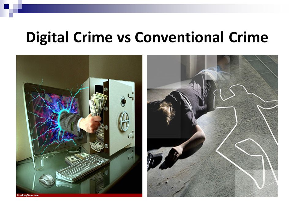 Digital Crime vs Conventional Crime