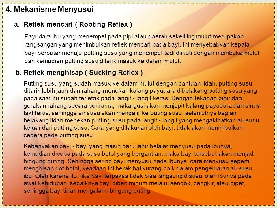 4. Mekanisme Menyusui a. Reflek mencari ( Rooting Reflex )