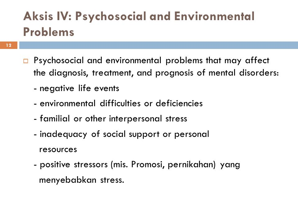 Aksis IV: Psychosocial and Environmental Problems